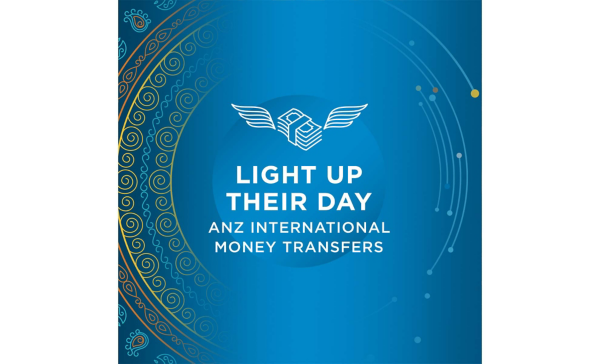 Light up their day with ANZ International money transfers